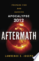 Aftermath Into Civilization S End Lawrence E Joseph