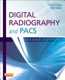 Digital Radiography and PACS   E Book