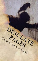 Desolate Pages by Channing Cornwall