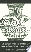 On Certain Symbols Used in the Decoration of Some Potsherds from Daphnae and Naukratis Now in the Museum of the University of Pennsylvania