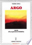 Argo  Storia di un percorso iniziatico