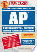 Barron's how to Prepare for the AP Environmental Science Advanced Placement Examination