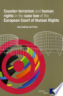 Counter terrorism and human rights in the case law of the European Court of Human Rights