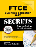 FTCE Business Education 6 12 Secrets Study Guide