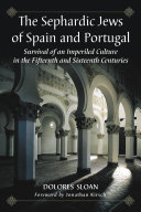 The Sephardic Jews of Spain and Portugal Book