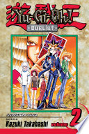 Yu Gi Oh   Duelist  Vol  2 : taking place to determine the greatest
