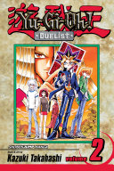 Yu-Gi-Oh!: Duelist, Vol. 2 : taking place to determine the greatest...