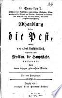 D  Samoilowitz     Abhandlung   ber die Pest  welche 1771 das Russische Reich  besonders aber Moskau  die Hauptstadt  verheerte     Aus dem Franz  sischen