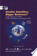 Smaller Satellites  Bigger Business