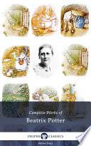 Delphi Complete Works of Beatrix Potter (Illustrated)