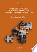 MANUALES ESCOLARES DE PRIMERA ENSE  ANZA EDITADOS EN NAVARRA DE 1800 A 1912