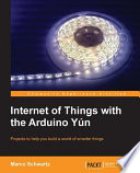 Internet of Things with the Arduino Y  n