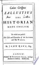Caius Crispus Sallustius The Historian Made English