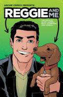 Reggie And Me : first new riverdale miniseries. comics...