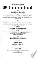 Vollst  ndigstes W  rterbuch der deutschen Sprache  wie sie in der allgemeinen Literatur  der Poesie  den Wissenschaften  K  nsten  Gewerben     gebr  uchlich ist