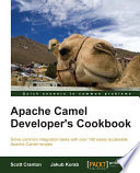 Apache Camel Developer S Cookbook