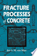 Fracture Processes of Concrete