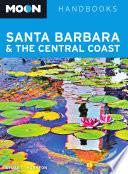 Moon Santa Barbara and the Central Coast