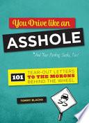 You Drive Like an Asshole