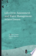 Life Cycle Assessment and Water Management related Issues