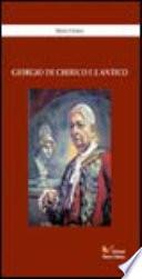 Giorgio De Chirico e l antico