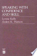 Speaking with Confidence and Skill