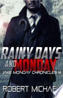 Rainy Days and Monday