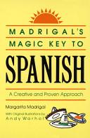 Madrigal s Magic Key to Spanish