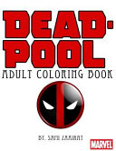 Deadpool : coloring book of 70 coloring pages full of...