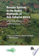 Banana Systems in the Humid Highlands of Sub Saharan Africa