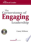 The Cornerstones of Engaging Leadership  with CD