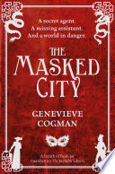 The Masked City : for all those who enjoyed...