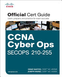 CCNA Cyber Ops SECOPS 210 255 Official Cert Guide