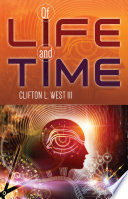 Of Life and Time