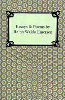 Essays   Poems by Ralph Waldo Emerson