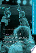 Creativity and Community among Autism Spectrum Youth