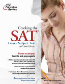 Cracking the Sat French Subject Test  2007 2008 Edition