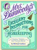 download ebook mrs. dunwoody\'s excellent instructions for homekeeping pdf epub