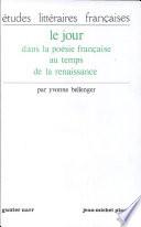 illustration du livre Le jour dans la poésie française au temps de la renaissance
