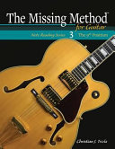 The Missing Method for Guitar