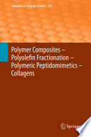 Polymer Composites     Polyolefin Fractionation     Polymeric Peptidomimetics     Collagens