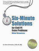 Six minute Solutions for Civil PE Exam Problems