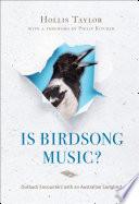 Is Birdsong Music