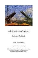 A Bridgetender s View