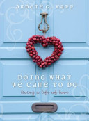 Doing What We Came to Do Book PDF