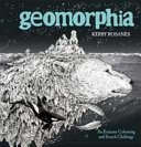 Geomorphia : that erupt from volcanoes and fairy-tale castles...