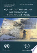Rejuvenating Bank Finance For Development In Asia And The Pacific