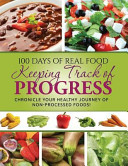 100 Days of Real Food   Keeping Track of Progress