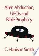 Alien Abduction  UFO s   Bible Prophecy Book PDF