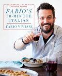 Fabio s 30 Minute Italian